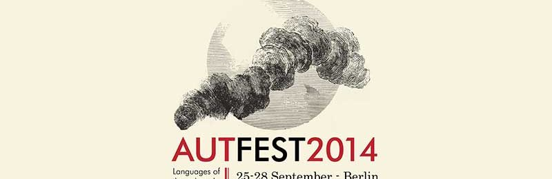 AUTEFEST2014 – Languages Of The Unheard