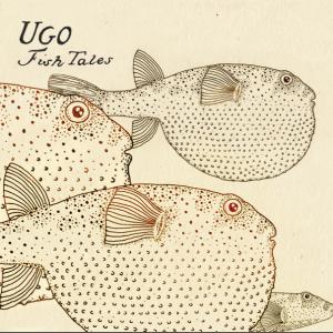 UGO – Fish Tales